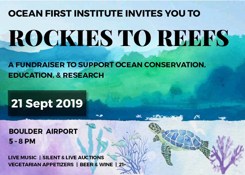 Rockies to Reefs – OFI's 3rd Annual Fundraiser